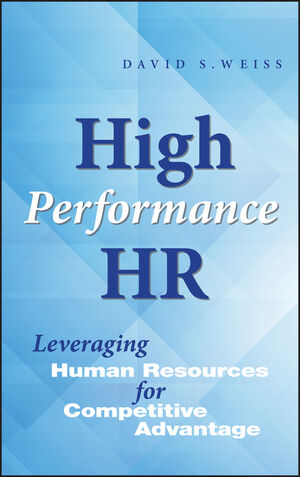High Performance HR: Leveraging Human Resources for Competitive Advantage (0471643858) cover image