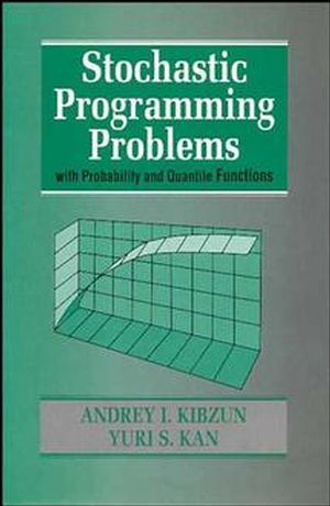 Stochastic Programming Problems with Probability and Quantile Functions (0471958158) cover image