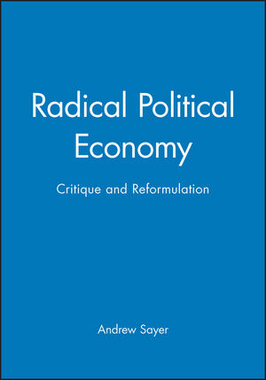 Radical Political Economy: Critique and Reformulation