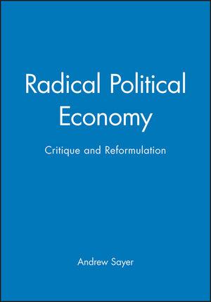 Radical Political Economy: Critique and Reformulation (0631193758) cover image