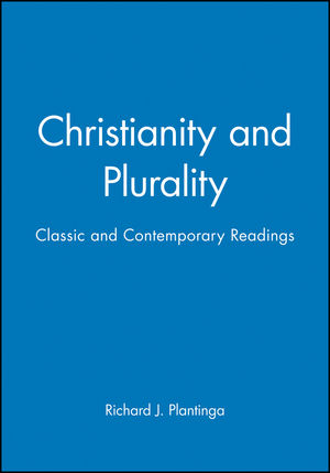 Christianity and Plurality: Classic and Contemporary Readings (0631209158) cover image