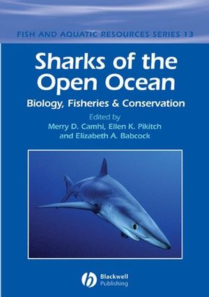 Sharks of the Open Ocean: Biology, Fisheries and Conservation (0632059958) cover image