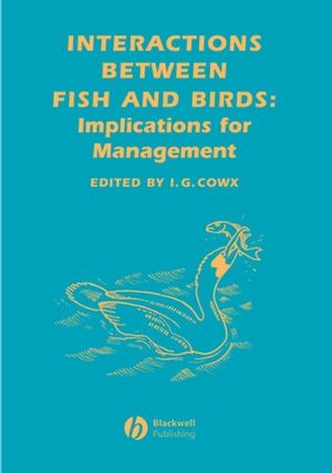 Interactions Between Fish and Birds: Implications for Management (0632063858) cover image