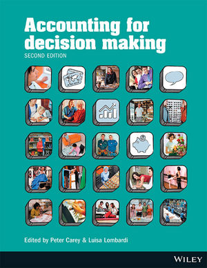 (AUCM) Accounting For Decision Making 2e for Deakin University