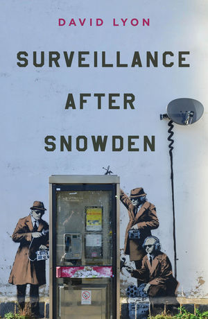 Surveillance After Snowden (0745690858) cover image