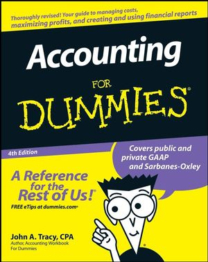 Accounting For Dummies, 4th Edition (1118052358) cover image
