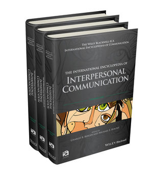 The International Encyclopedia of Interpersonal Communication, 3 Volume Set (1118306058) cover image
