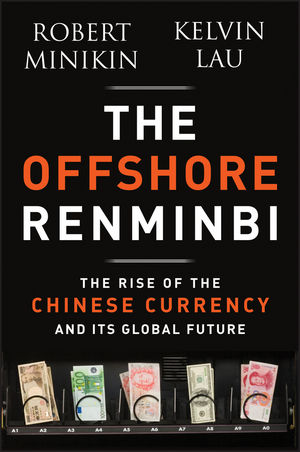 The Offshore Renminbi: The Rise of the Chinese Currency and Its Global Future (1118339258) cover image