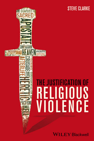 The Justification of Religious Violence (1118529758) cover image