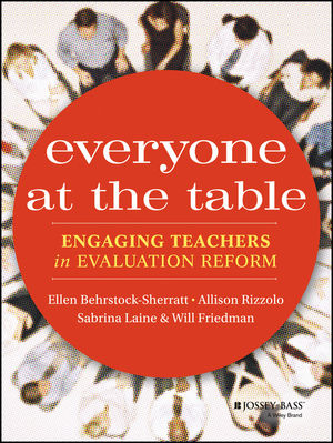 Everyone at the Table: Engaging Teachers in Evaluation Reform (1118540158) cover image