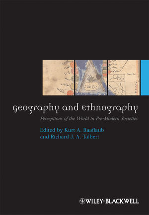 Geography and Ethnography: Perceptions of the World in Pre-Modern Societies (1118589858) cover image