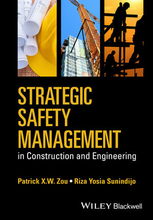 Strategic Safety Management in Construction and Engineering (1118839358) cover image