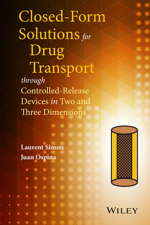 Closed-form Solutions for Drug Transport through Controlled-Release Devices in Two and Three Dimensions (1118947258) cover image