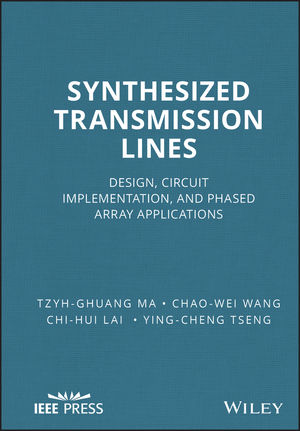 Synthesized Transmission Lines: Design, Circuit Implementation, and Phased Array Applications (1118975758) cover image