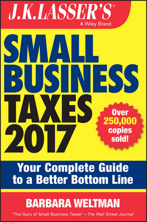 Book Cover Image for J.K. Lasser's Small Business Taxes 2017: Your Complete Guide to a Better Bottom Line