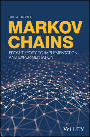 Markov Chains: From Theory to Implementation and Experimentation (1119387558) cover image