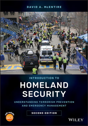 Introduction to Homeland Security: Understanding Terrorism Prevention and Emergency Management, 2nd Edition