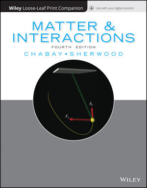 Matter and Interactions, Loose-Leaf Print Companion, 4th Edition