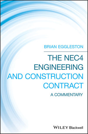 The NEC4 Engineering and <span class='search-highlight'>Construction</span> Contract: A Commentary