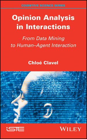Opinion Analysis in Interactions: From Data Mining to Human-Agent Interaction