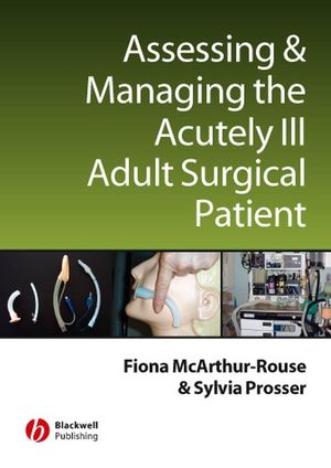Assessing and Managing the Acutely Ill Adult Surgical Patient (1405133058) cover image