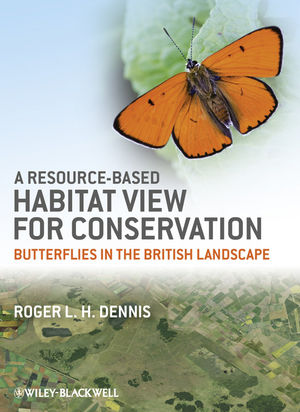 A Resource-Based Habitat View for Conservation: Butterflies in the British Landscape (1405199458) cover image