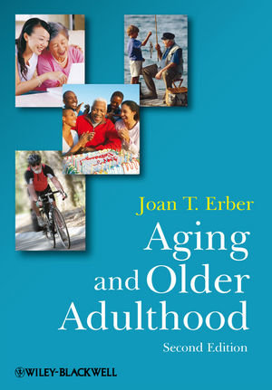 Aging and Older Adulthood, 2nd Edition (1444326058) cover image