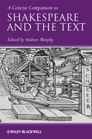 A Concise Companion to Shakespeare and the Text (1444332058) cover image
