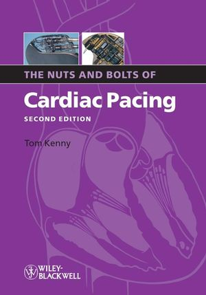 The Nuts and Bolts of Cardiac Pacing, 2nd Edition (1444360558) cover image