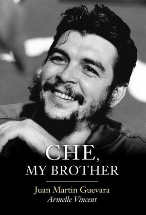 Che, My Brother (1509517758) cover image