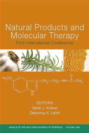 Natural Products and Molecular Therapy: First International Conference, Volume 1056