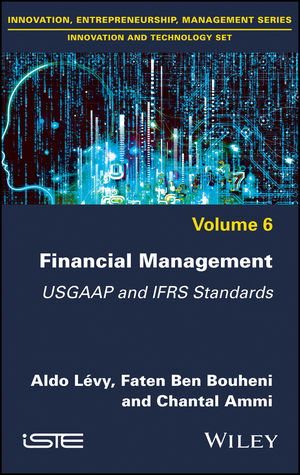 Financial Management: USGAAP and IFRS Standards, Volume 6