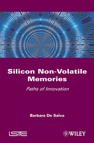 Silicon Non-Volatile Memories: Paths of Innovation (1848211058) cover image