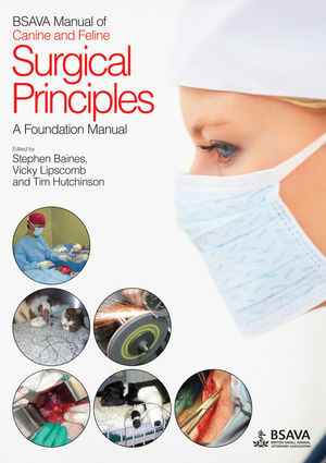 BSAVA Manual of Canine and Feline Surgical Principles: A Foundation Manual (1905319258) cover image
