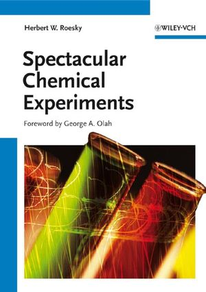 Spectacular Chemical Experiments (3527318658) cover image