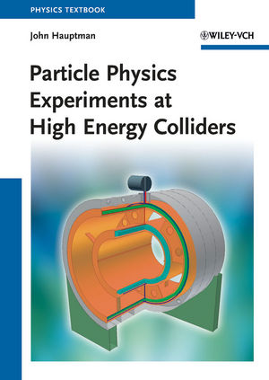 Particle Physics Experiments at High Energy Colliders (3527408258) cover image
