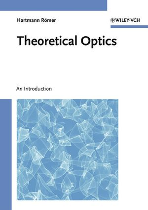 Theoretical Optics: An Introduction