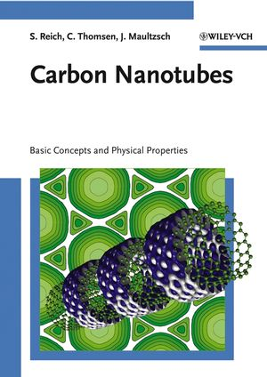 Carbon Nanotubes: Basic Concepts and Physical Properties (3527618058) cover image
