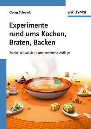 Experimente rund ums Kochen, Braten, Backen, 2nd Edition