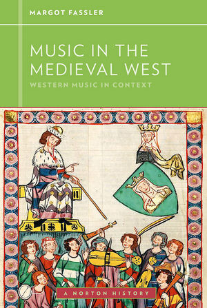 Music in the Medieval West: Western Music in Context