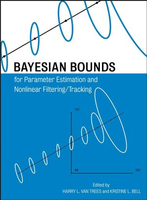 Bayesian Bounds for Parameter Estimation and Nonlinear Filtering/Tracking (0470120959) cover image