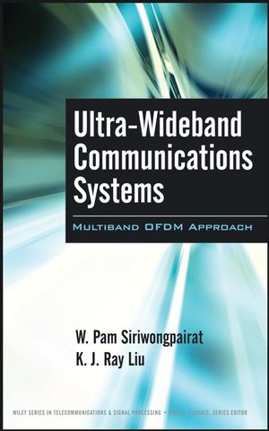 Ultra-Wideband Communications Systems : Multiband OFDM Approach  (0470179759) cover image