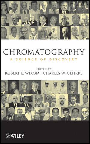 Chromatography: A Science of Discovery (0470283459) cover image