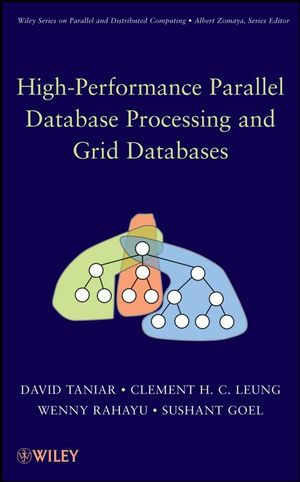 High Performance Parallel Database Processing and Grid Databases (0470391359) cover image