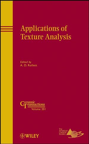 Applications of Texture Analysis: Ceramic Transactions, Volume 201 (0470408359) cover image