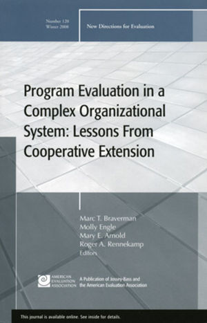 Program Evaluation in a Complex Organizational System: Lessons from Cooperative Extension: New Directions for Evaluation, Number 120