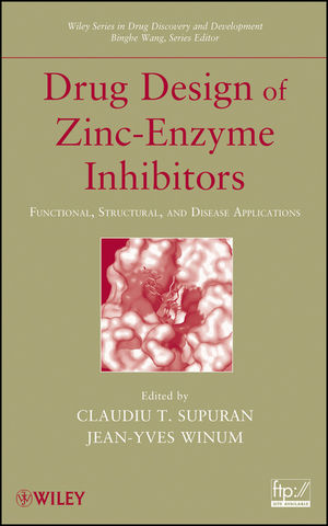 Drug Design of Zinc-Enzyme Inhibitors: Functional, Structural, and Disease Applications (0470508159) cover image