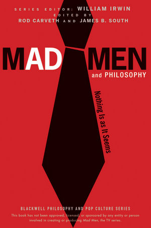 Mad Men and Philosophy: Nothing Is as It Seems (0470649259) cover image