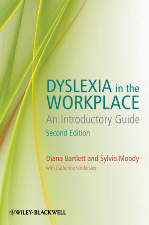 Dyslexia in the Workplace: An Introductory Guide, 2nd Edition