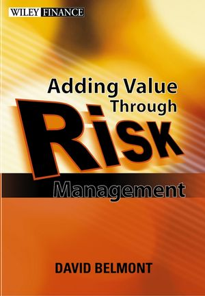 Value Added Risk Management in Financial Institutions: Leveraging Basel II & Risk Adjusted Performance Measurement